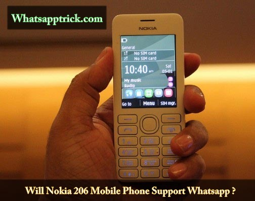 Does Nokia 206 Support Whatsapp | Whatsapp Trick